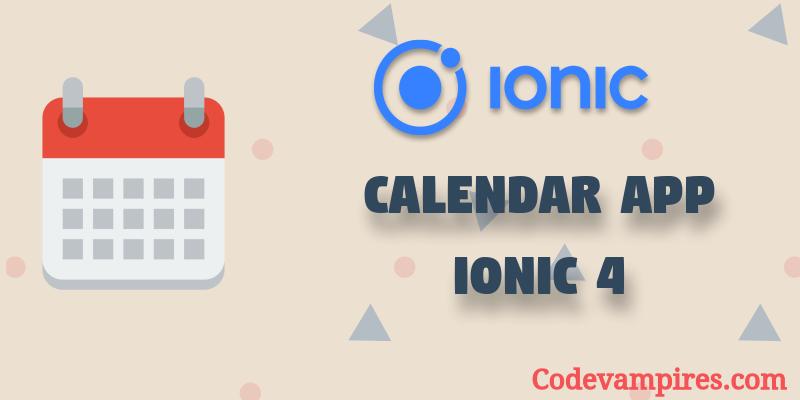 Ionic 4 Calendar App | Code Vampires